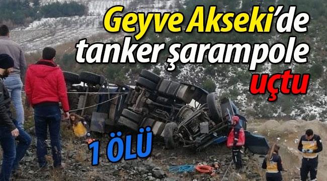 Geyve Akseki'de TIR şarampole uçtu: 1 ÖLÜ