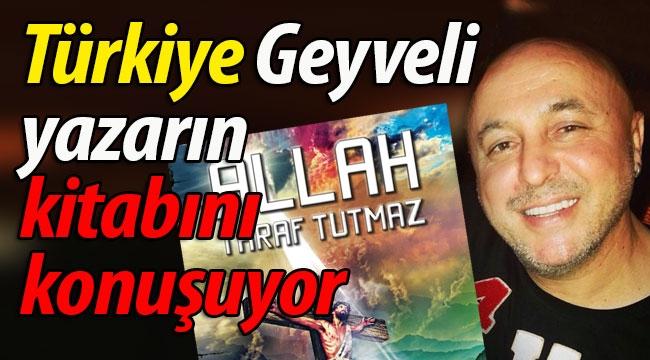 Türkiye, Geyveli yazarın kitabını konuşuyor