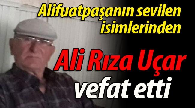 Ali Rıza Uçar vefat etti