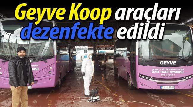 Geyve Koop araçları dezenfekte edildi.