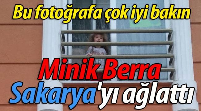 Minik Berra Sakarya'yı ağlattı