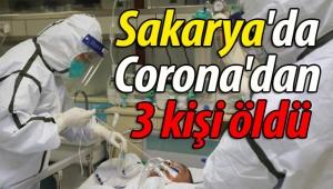 Sakarya'da 3 kişi Corona'dan öldü