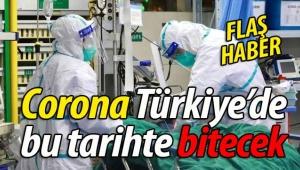 İşte Corona'nın Türkiye'de biteceği tarih