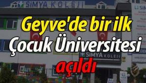 Geyve'de bir ilk; Çocuk Üniversitesi açıldı