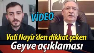 Vali Nayir'den Geyve'yle ilgili dikkat çeken açıklama