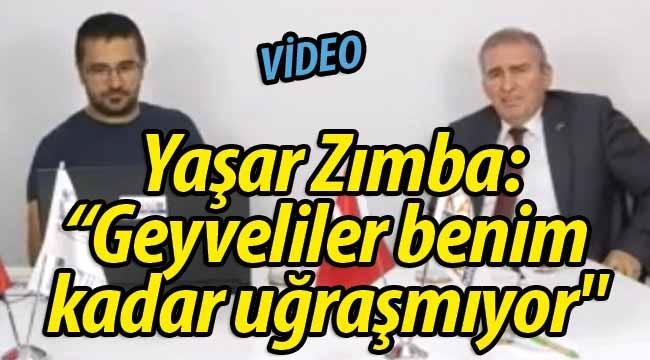 """Yaşar Zımba: """"Geyveliler benim kadar uğraşmıyor"""""""