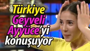 Türkiye, Geyveli Ayyüce'yi konuşuyor