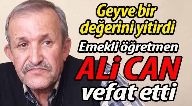 Emekli Öğretmen Ali Can vefat etti