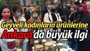 Geyveli kadınların ürünlerine Ankara'da büyük ilgi