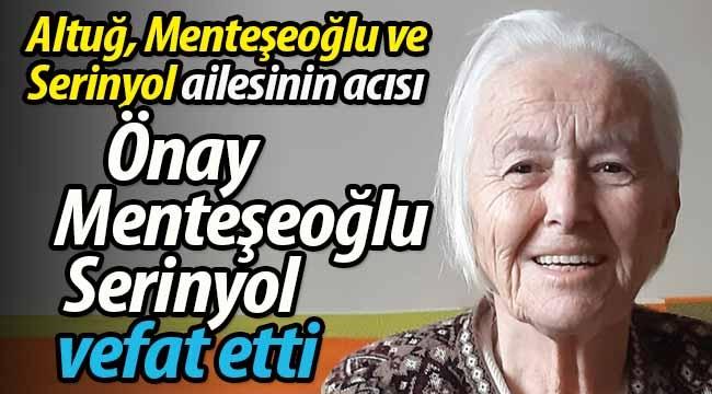 Altuğ, Menteşeoğlu ve Serinyol ailesinin acısı