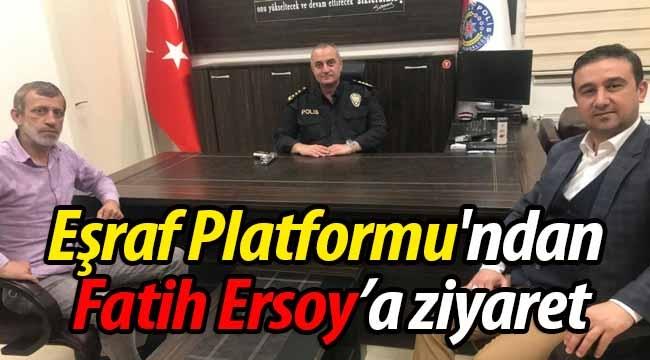 Eşraf Platformu'ndan Fatih Ersoy'a ziyaret