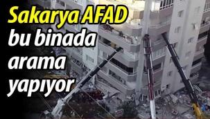 Sakarya AFAD bu binada arama yapıyor