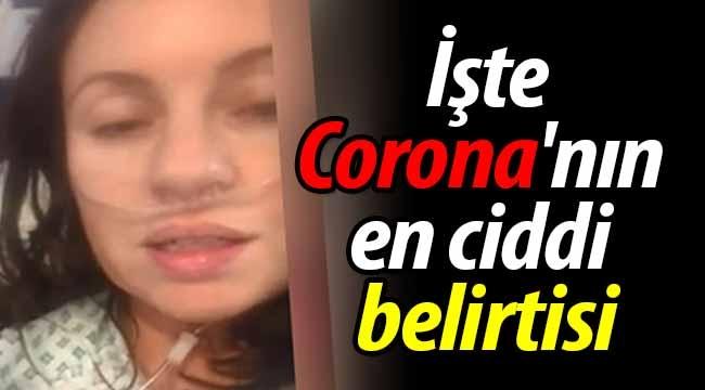 İşte Corona'nın en ciddi belirtisi.