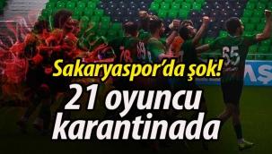 Sakaryaspor'da şok! 21 futbolcu karantinada