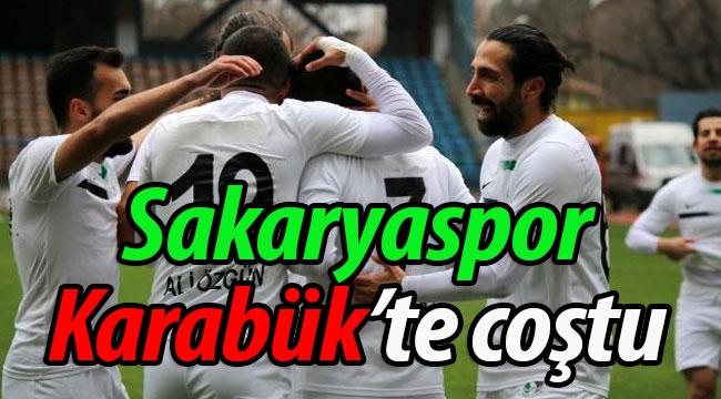 Sakaryaspor, Karabük'te coştu!