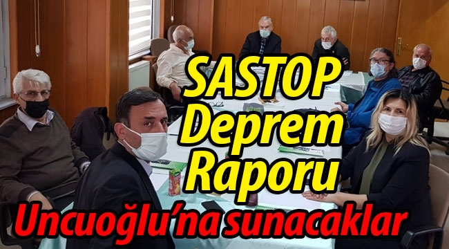 SASTOP'tan Deprem Raporu