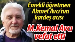 Ahmet Avcı'nın kardeş acısı
