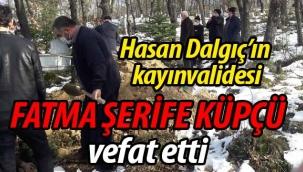 Fatma Şerife Küpçü vefat etti