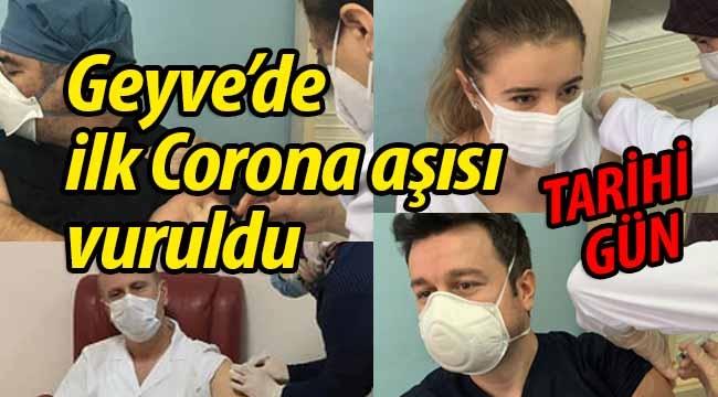 Geyve'de ilk Corona aşısı vuruldu