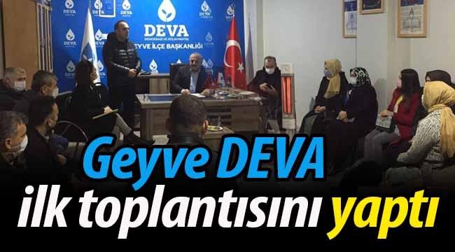 Geyve DEVA ilk toplantısını gerçekleştirdi
