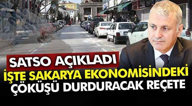 İşte Sakarya'da ekonomideki çöküşü durduracak reçete