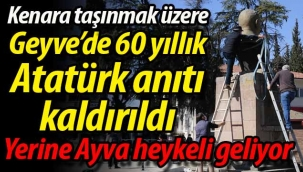 Kenara alınmak üzere, Geyve'de 60 yıllık Atatürk anıtı kaldırıldı