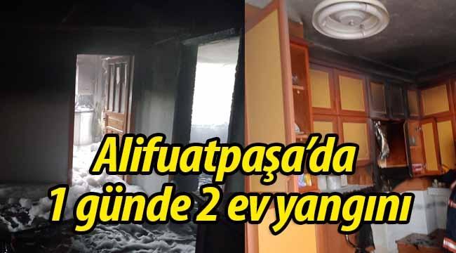 Alifuatpaşa'da 1 günde 2 ev yangını