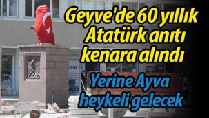 Geyve'de 60 yıllık Atatürk anıtı kenara alındı