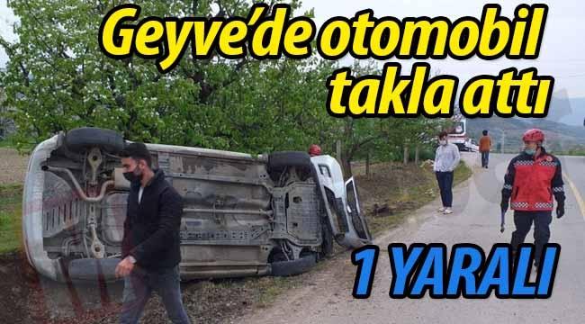 Geyve'de  otomobil takla attı. 1 YARALI