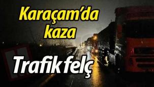 Karaçam'da kaza! Trafik felç