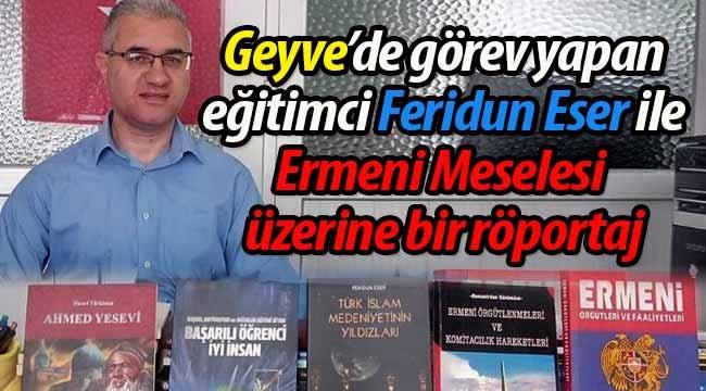 Ermeni Meselesi üzerine bir röportaj