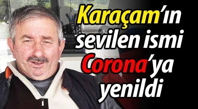 Karaçam'da 3 çocuk babası Corona'ya yenildi