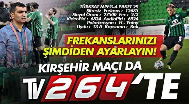 Kırşehir-Sakaryaspor maçı da Tv264'te