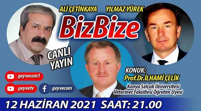 BizBize'nin konuğu Prof.Dr. İlhami Çelik