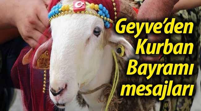 Geyve'den Kurban Bayramı mesajları